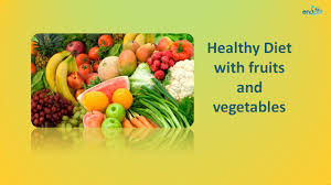 healthy diet with fruits and vegetables healthy eating tips and