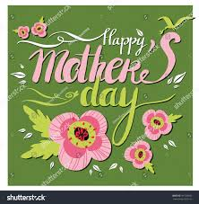 Mother S Day Designs Vector Happy Mothers Day Lettering Flowers Stock Vector 391520632