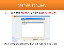 membuat query tabel database table relasi dan query ppt download