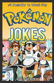 Hilarious Pokemon Memes - pokemon hilarious pokemon jokes by ash catchem