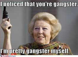 Real Gangster Meme - 19 most funny gangster photos and images