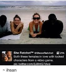 She Ratchet Meme - 25 best memes about ratchets ratchets memes