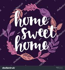 home sweet home decoration home sweet home quote handwritten lettering stock vector 492231832
