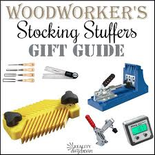 Ideas For Stocking Stuffers Woodworker Gift Ideas Stocking Stuffers And Gadgets