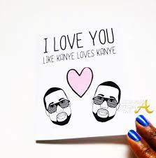 kanye valentines card kanye card