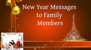 new year messages to family members wishes message for my