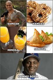 Samoan Memes - samoas samoan samosa mimosa sammy sosa sammy sosa meme on