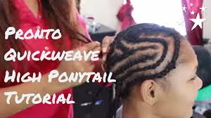 pronto braids hairstyles pt 1 tutorial for pronto quick weave for high ponytail youtube