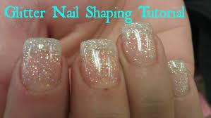 glitter acrylic nails tutorial shaping youtube