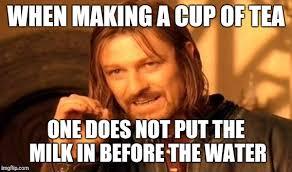 Tea Meme - one does not simply meme imgflip