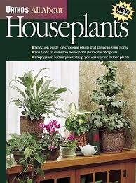 orthos all about houseplants by ortho books ortho 9780897214278