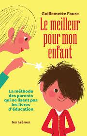 poster pour enfant amazon fr le meilleur pour mon enfant guillemette faure livres