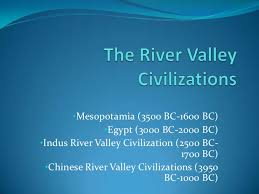 the river valley civilizations world history pinterest