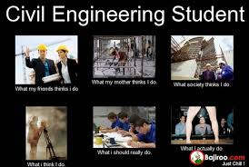 Engineering Student Meme - civil engineering student expectation vs reality funny memes pics