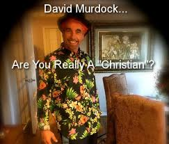 david murdock are you really a christian david murdock