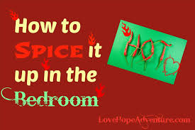 spice it up in the bedroom fun ideas to spice up the bedroom