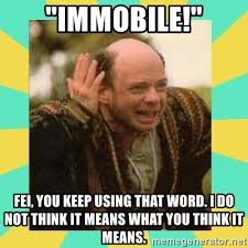 You Keep Using That Word Meme - i do not think that word means what you think it means meme
