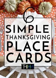 6 easy diy thanksgiving place card ideas the homes i made