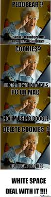 Grandma Finds The Internet Meme - grandma finds the internet by trollface15 meme center