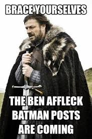 Affleck Batman Meme - the internet reacts to ben affleck being cast as batman via image