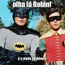 Adonis Meme - olha l磧 robin 礬 o viado do adonis meme criarmeme com br