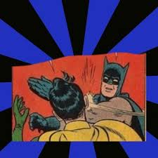 Batman And Robin Meme Creator - batman robin meme maker 28 images batman slapping robin kappit