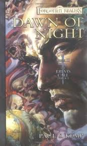 Awn Books Dawn Of Night Forgotten Realms Erevis Cale 2 By Paul S Kemp