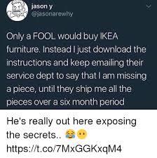 Ikea Furniture Meme - 25 best memes about ikea furniture ikea furniture memes