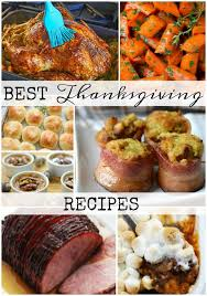 best thanksgiving recipe ideas house of hargrove