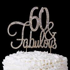 60 cake topper 60 fabulous cake topper 60th birthday party supplies gold