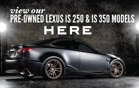 pre owned lexus is 250 prestman auto pre owned lexus dealership in ut 84115