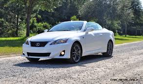 lexus is250 f sport fully loaded road test review 2014 lexus is350c f sport convertible coupe