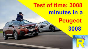 is peugeot 3008 a good car car review test of time 3008 minutes in a peugeot 3008 read