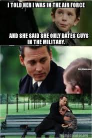 Air Force Memes - told her i was in the airforce navy memes clean mandatory fun