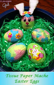 paper mache easter eggs florassippi girl tissue paper mache easter eggs