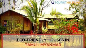 Eco Friendly House by Eco Friendly Houses Near Pungi Chow Tamu Crossing India Myanmar