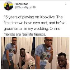 Xbox Live Meme - dopl3r com memes black star chucknyce116 15 years of playing on