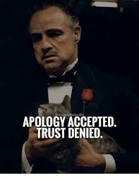 Denied Meme - apology accepted trust denied meme on sizzle