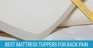 best mattress topper for back pain backpained com
