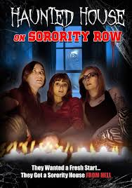 House Watch Online Amazon Com Haunted House On Sorority Row Erin R Ryan Joni