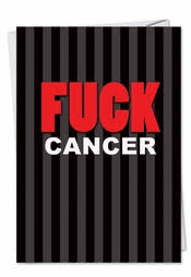 cancer cards f ck cancer greeting cards to encourage cancer fighters