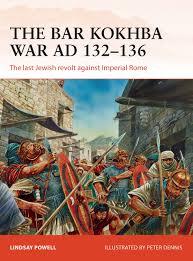 the bar kokhba war ad 132 135 the last jewish revolt against