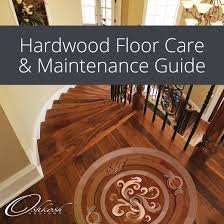 hardwood floor care and maintenance guide oshkosh designs