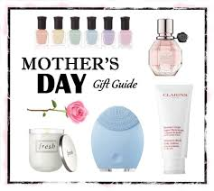 10 beauty gifts for mom mothers day gift guide 2017 top 10 mother s day gifts for the beauty lover living disrobed