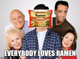 Instant Meme Maker - everybody loves ramen imgflip