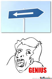 Genious Meme - sign genius know your meme