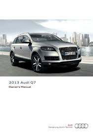 2013 audi q7 u2014 owner u0027s manual u2013 348 pages u2013 pdf