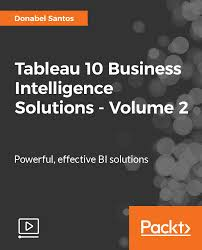 tableau 10 business intelligence solutions volume 2 video