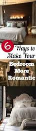 Home Decor Tips And Tricks Tips And Tricks For Making Your Bedroom More Romantic Bedrooms