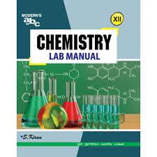 Modern U0027s Abc Of Lab Manual Chemistry U2013xii Practical Lab Manual